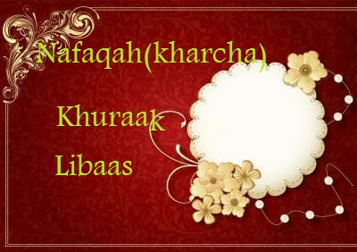 Nafaqah(kharcha)